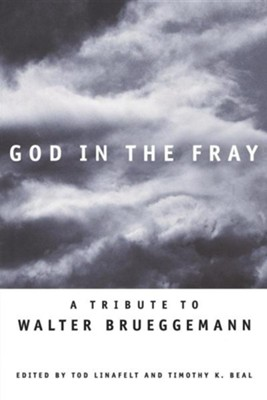 God in the Fray     -     Edited By: Tod Linafelt, Timothy Beal