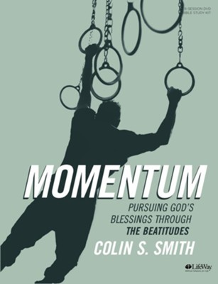 Momentum, DVD Leader Kit: Pursuing God's Blessings Through The Beatitudes  -     By: Colin S. Smith