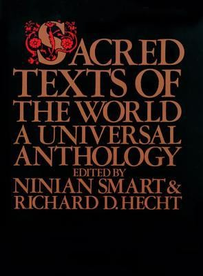 Sacred Texts Of The World   -     Edited By: Richard Hecht     By: Ninian Smart