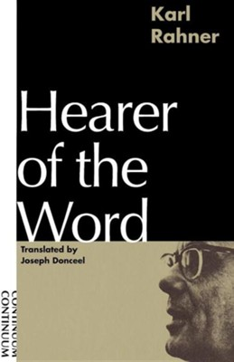 Hearer of the Word   -     By: Karl Rahner