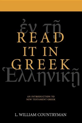The New Testament is in Greek   -     By: L. William Countryman