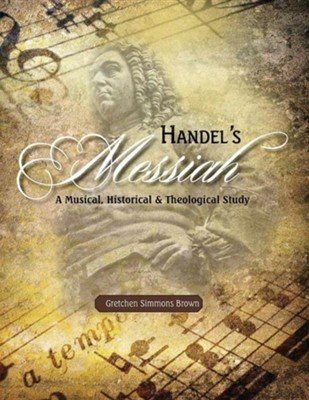 Handel's Messiah  -     Edited By: Fran D. Lowe     By: Gretchen Simmons Brown