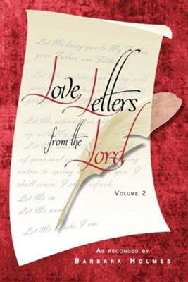 Love Letters from the Lord - Vol. 2  -     Edited By: Fran D. Lowe     By: Barbara Holmes