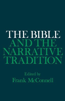The Bible and the Narrative Tradition   -     By: Frank McConnell