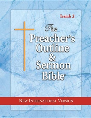 Isaiah: Vol. 2 [The Preacher's Outline & Sermon Bible, NIV]  -