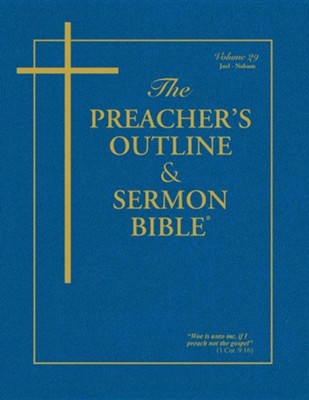 The Preacher's Outline & Sermon Bible: Joel - Nahum  -     By: Leadership Ministries Worldwide