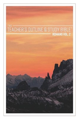 The Teacher's Outline & Study Bible: Romans Vol. 2  -