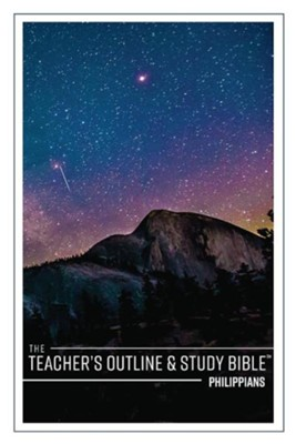 The Teacher's Outline & Study Bible: Philippians  -