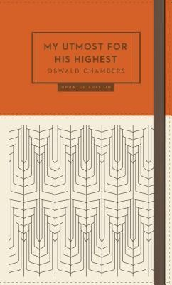 My Utmost For His Highest - Updated Edition  -     By: Oswald Chambers