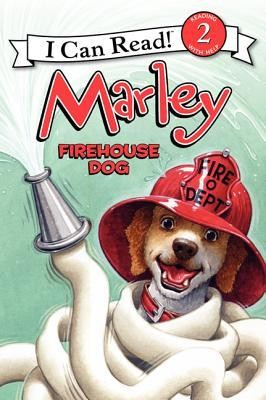 Marley: Firehouse Dog  -     By: John Grogan     Illustrated By: Richard Cowdrey, Lydia Halverson