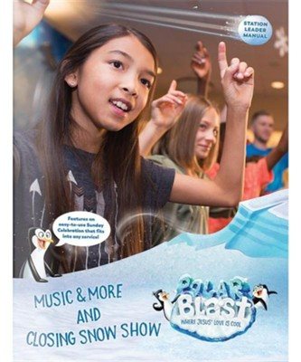 Polar Blast: Music & More and Closing Snow Show Leader Manual  -