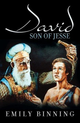 David, Son of Jesse  -     By: Emily Binning     Illustrated By: Emily Binning, Barbara Peets