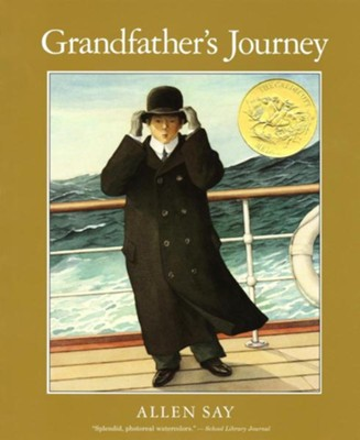 Grandfather's Journey  -     By: Allen Say     Illustrated By: Allen Say
