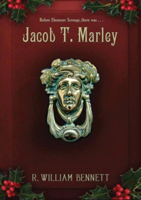 Jacob T. Marley  -     By: William Bennett
