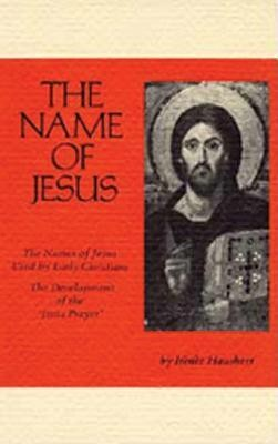 The Name of Jesus  -     By: Irenee Hausherr, Charles Cummings