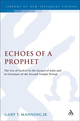 Echoes of a Prophet  -     By: Gary Manning