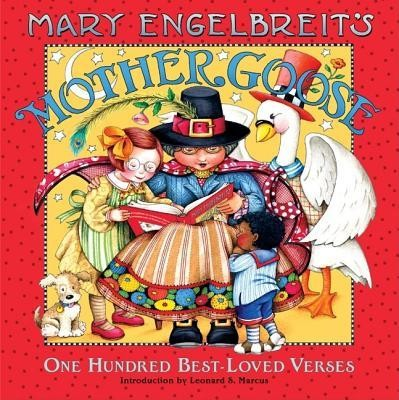 Mary Engelbreit's Mother Goose: One Hundred Best-Loved Verses  -     By: Mary Engelbreit, Leonard S. Marcus