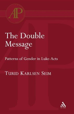 Double Message  -     By: Turid Karlsen Seim