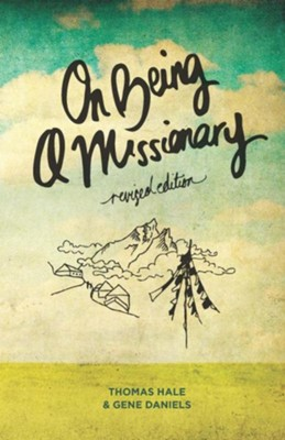 On Being a Missionary   -     By: Thomas Hale