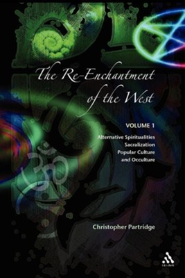 Re-Enchantment of the West  -     By: Christopher Partridge