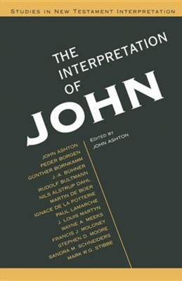 The Interpretation of John                    -     By: John Ashton, Dan Cohn-Sherbok, Gunther Bornkamm