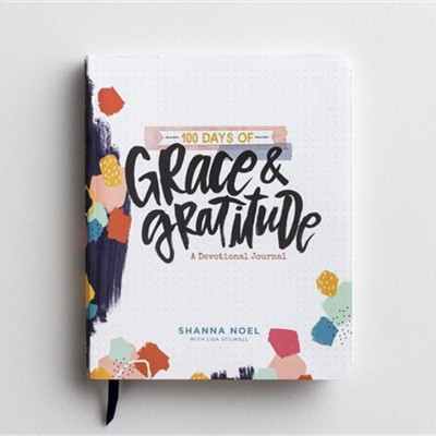 100 Days of Grace & Gratitude   -     By: Shanna Noel