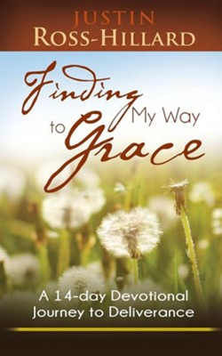 Finding My Way to Grace  -     By: Justin Ross-Hillard