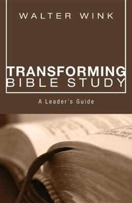 Transforming Bible Study, Edition 0002Leader's Guide,  -     By: Walter Wink