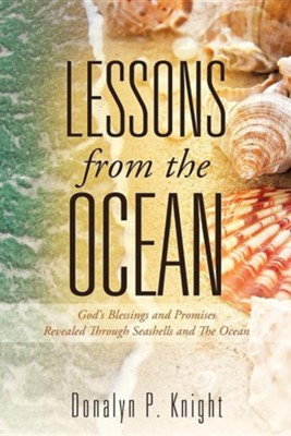 Lessons from the Ocean  -     By: Donalyn P. Knight
