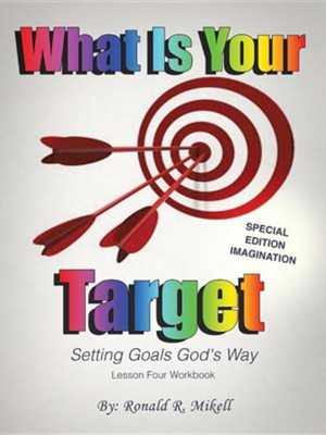 Setting Goals God's Way  -     By: Ronald R. Mikell