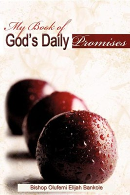My Book of God's Daily Promises  -     By: Olufemi Elijah Bankole