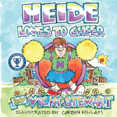 Heide Loves to Cheer  -     By: Vicky Stewart