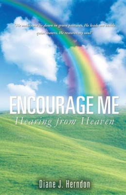 Encourage Me  -     By: Diane J. Herndon