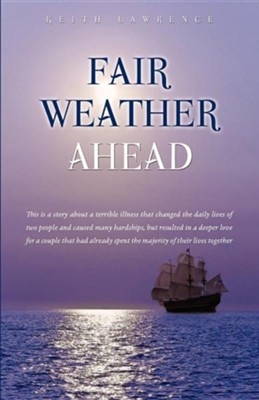 Fair Weather Ahead  -     By: Keith Lawrence