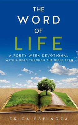 The Word of Life  -     By: Erica Espinoza