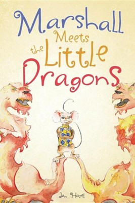 Marshall Meets the Little Dragons  -     By: Jan Hazel