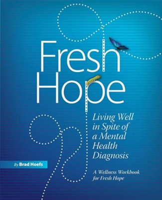 Fresh Hope  -     By: Brad Hoefs, Dr. Michael Egger