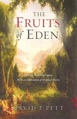 The Fruits of Eden  -     By: David P. Pett