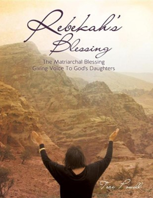 Rebekah's Blessing  -     By: Teri Powel