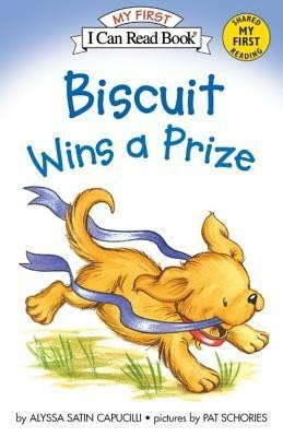 Biscuit Wins a Prize  -     By: Alyssa Satin Capucilli     Illustrated By: Pat Schories
