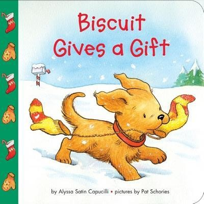 Biscuit Gives a Gift  -     By: Alyssa Satin Capucilli     Illustrated By: Pat Schories