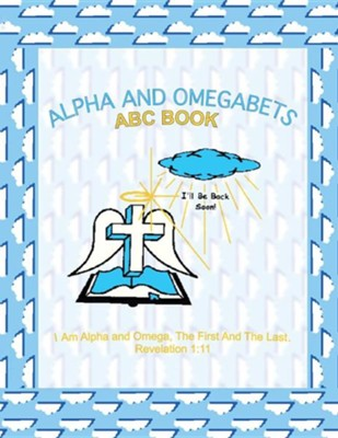 Alpha and Omegabets  -     By: Lillian C. Himbrick