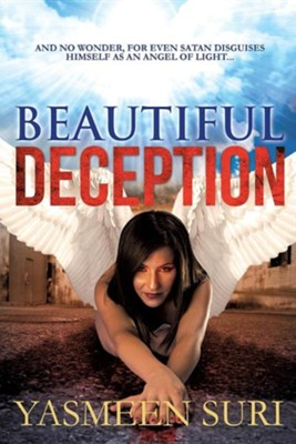 Beautiful Deception  -     By: Yasmeen Suri