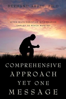 Comprehensive Approach Yet One Message  -     By: Berhanu Arsse Ph.D.