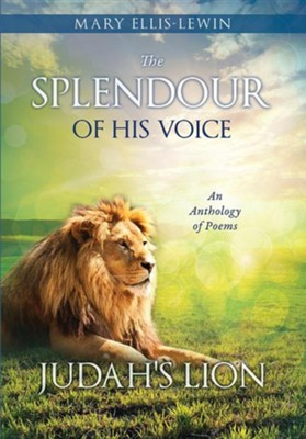 The Splendour of His Voice  -     By: Mary Ellis-Lewin