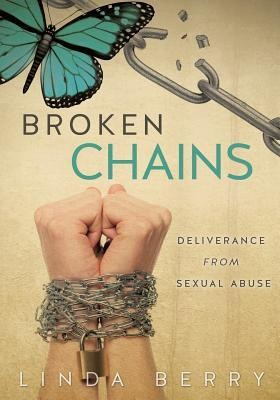 Broken Chains  -     By: Linda Berry