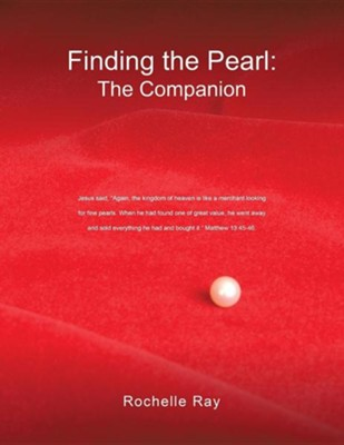 Finding the Pearl: The Companion  -     By: Rochelle Ray
