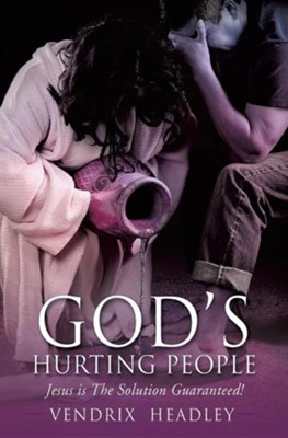 God's Hurting People  -     By: Vendrix Headley