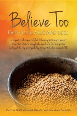 Believe Too  -     By: Cynthia Renee Williams