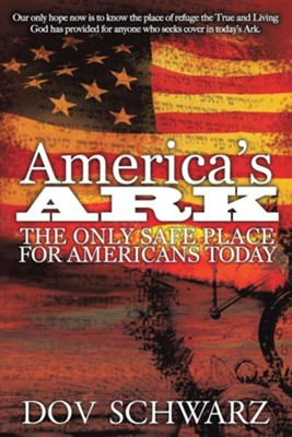 America's Ark  -     By: Don Schwarz
